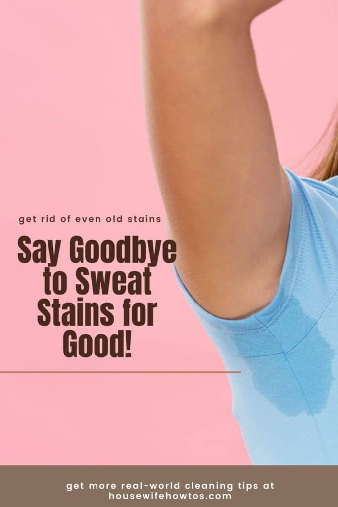 get rid of old sweat pit stains