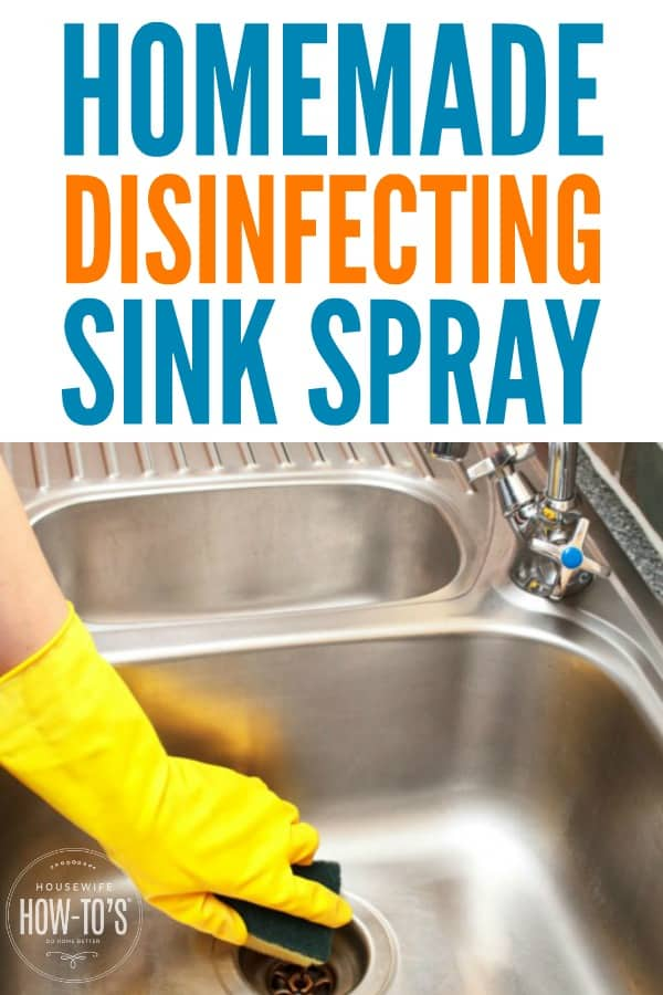 Homemade Disinfecting Sink Spray - Used daily this will keep your sink clean and odor free, too. #homemadecleaner #diycleaner #cleaningrecipe #kitchencleaning #kitchendisinfectant #disinfectant #disinfectingspray #cleaningspray #sinkspray #cleansink #housewifehowtos #householdtip