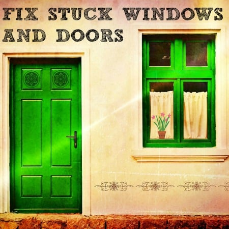 How To Fix Stuck Windows and Doors & How To Fix Stuck Windows and Doors FAST!