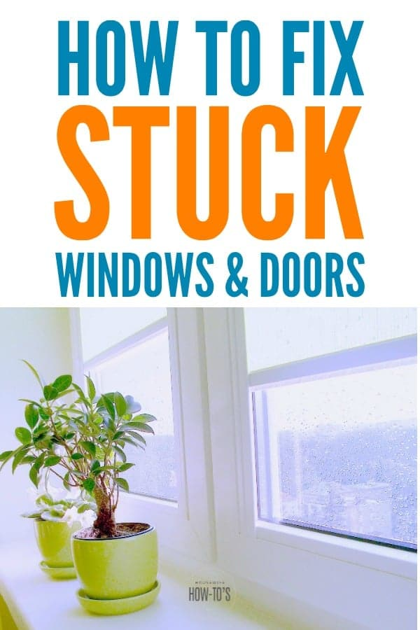 How to Fix Stuck Windows and Doors - No need to call a repairman. This is easy enough to DIY. #stuckwindow #stuckdoor #swollenwindows #homemaintenance #homerepair #housewifehowtos #householdtip