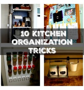 Kitchen Organization Tips: 10 Genius Tricks
