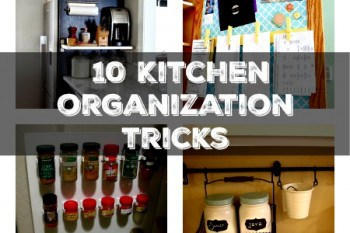 Kitchen Organization Tips: 10 Genius Tricks