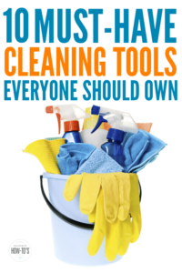 Cleaning Tools Everyone Should Own - Multitasking tools to properly clean your home #cleaning #homemaking #housewifehowtos #householdtip
