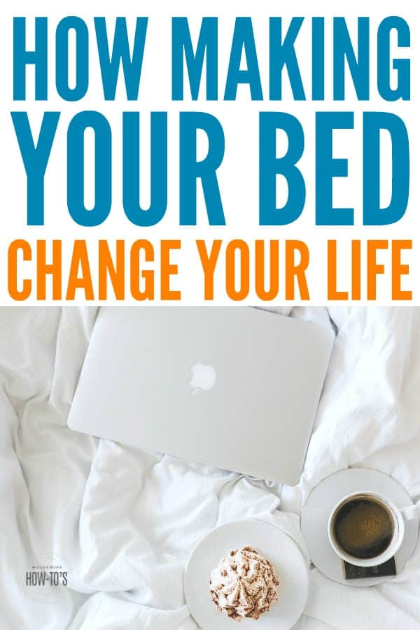 How Making Your Bed Can Change Your Life - There is good psychology behind this! #makeyourbed #30daychallenge #bedroomcleaning #adulting #cleaning #housework