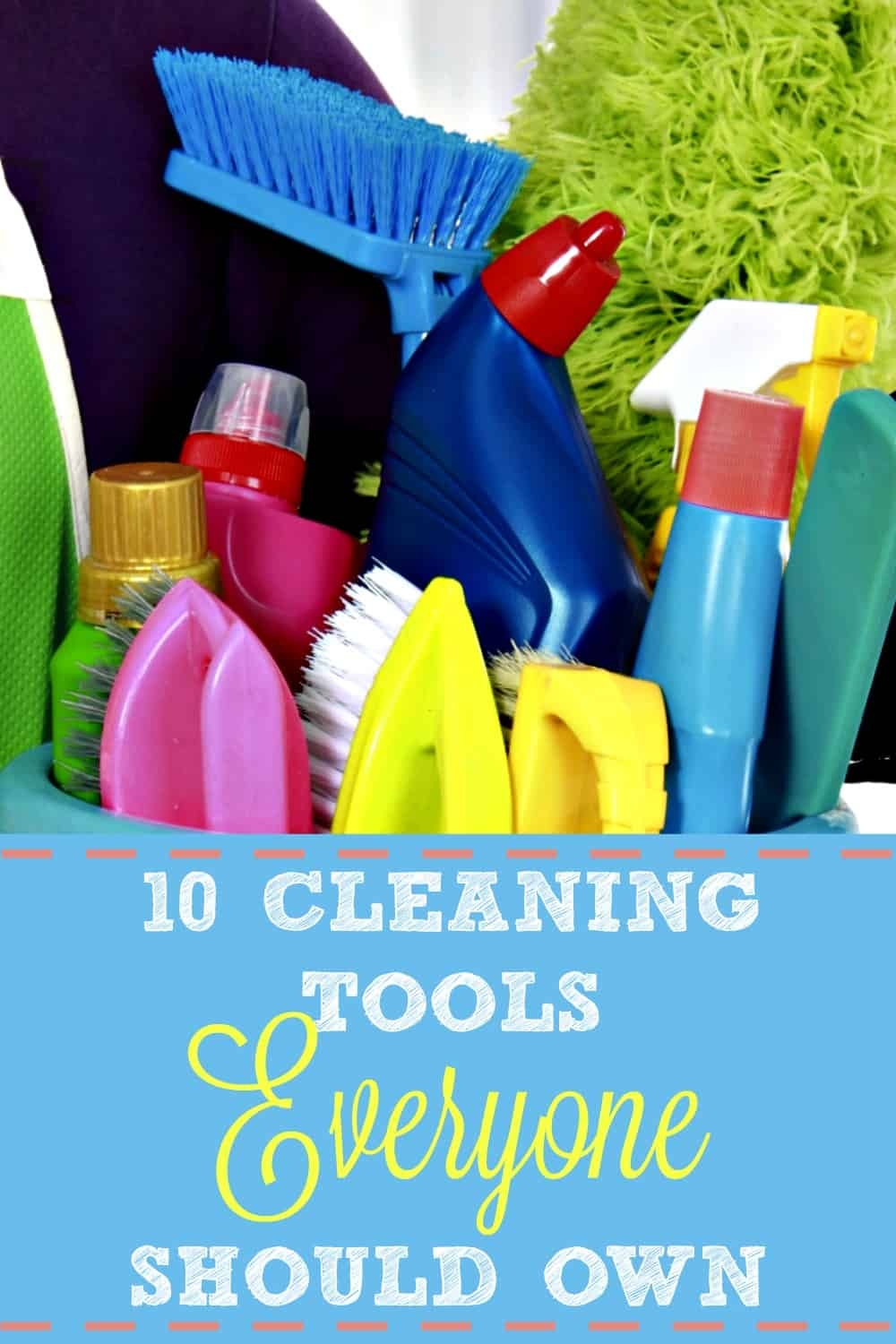 Have you overlooked one of these essential cleaning tools? Check out this list of 10 cleaning tools everyone should own whether you're just now setting up house, or looking to round out your cleaning arsenal.