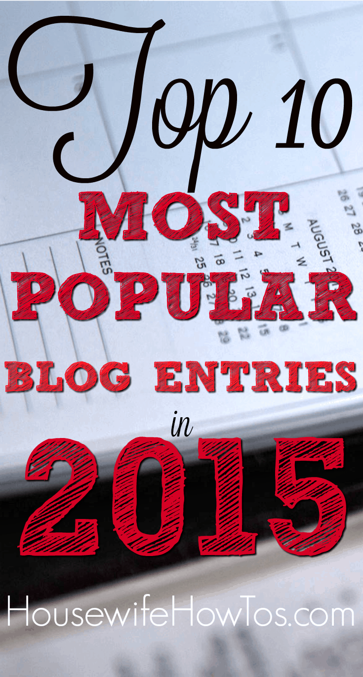 Over 2.5 million people turned to these 10 blog entries for help with homemaking challenges in 2015.