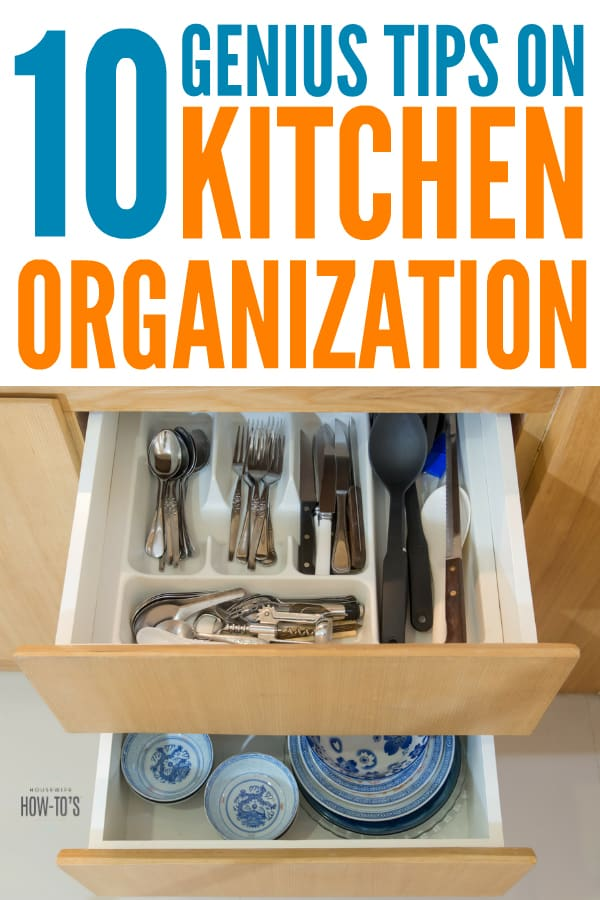 10 Genius Tips on Kitchen Organization - Easy, fantastic tips to maximize cupboard space and keep the kitchen uncluttered. #kitchenorganization #organizing #homeorganization #organizingtips #organizinghacks #howtogetorganized #getorganized #housewifehowtos #householdtip #householdhint #homemaking #homemaker #smallkitchen