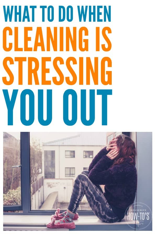 Why Cleaning is Stressing You Out - This is some amazing advice about putting housework into perspective and letting go of the pressure! #cleaning #housework #mominspiration #positivity #stress #homemaking #parenting #housewifehowtos #housewife #SAHM #momlife