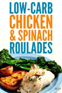 Chicken and Spinach Roulade - Easy yet elegant, this recipe is low-carb and keto-friendly. Check out the tips for batch-cooking or meal-prepping it, too! #chicken #lowcarb #keto #freezerfriendly #oamc #mealprep #cleaneating #healthy #easydinnerrecipe