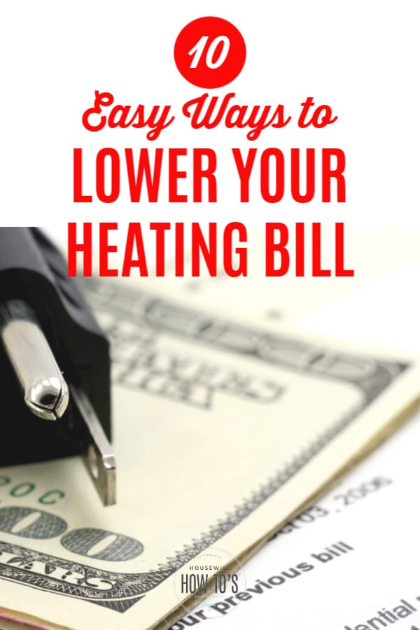 10 Easy Ways to Reduce Your Heating Bill