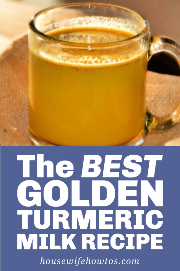 The Best Golden Turmeric Milk Recipe