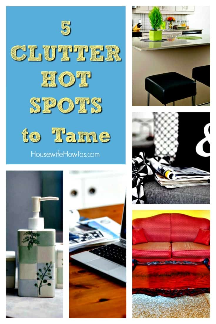 Clutter hot spots to tame - Get your clutter under control! #declutter #cluttercontrol #uncluttering #organization #homeorganization #storagesolutions