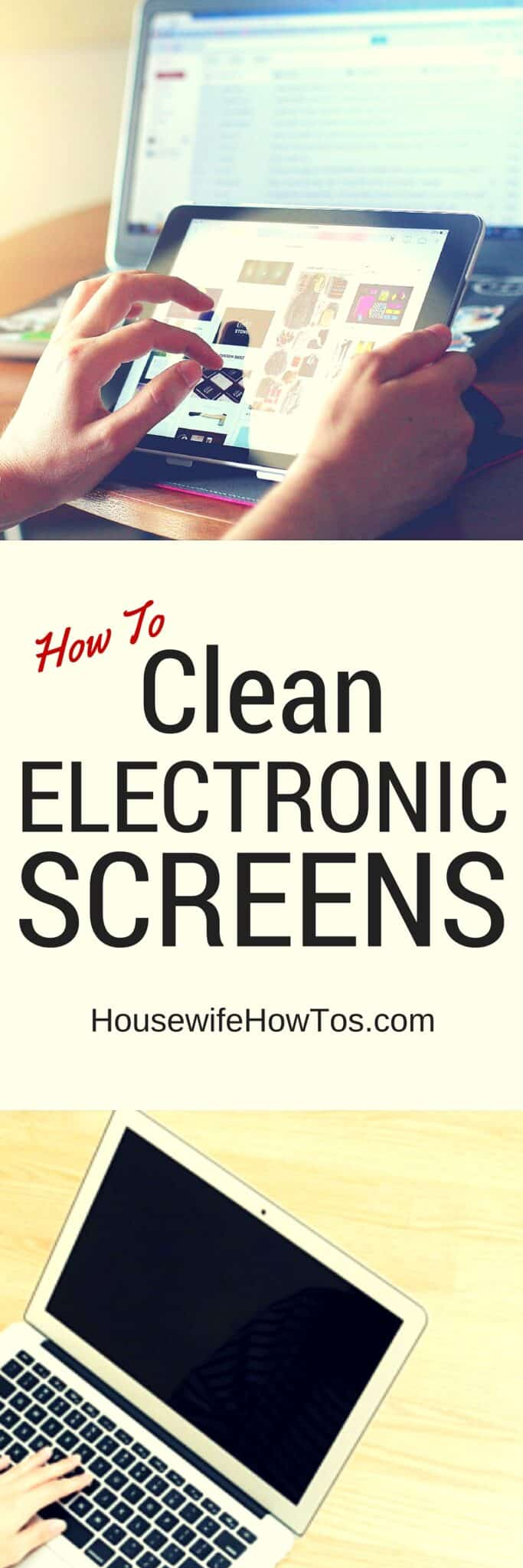How To Clean Electronic Screens Safely