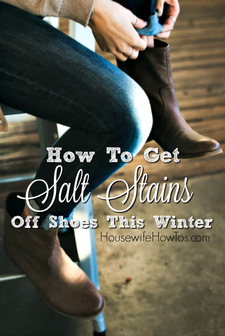 Pin How To Get Salt Stains Off Shoes This Winter