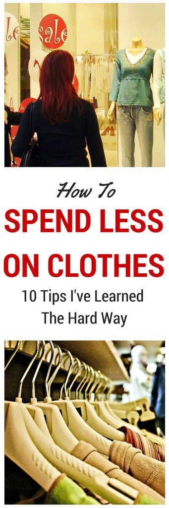Pin How to Spend Less on Clothes
