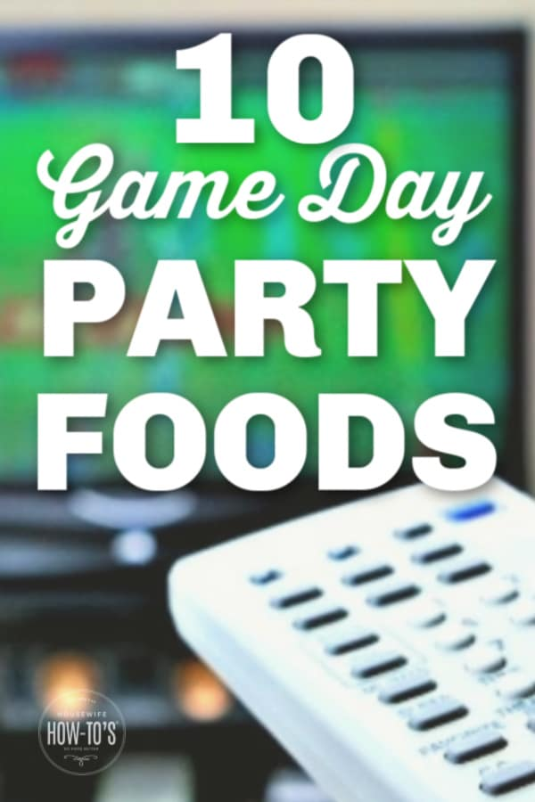 10 Game Day Party Foods