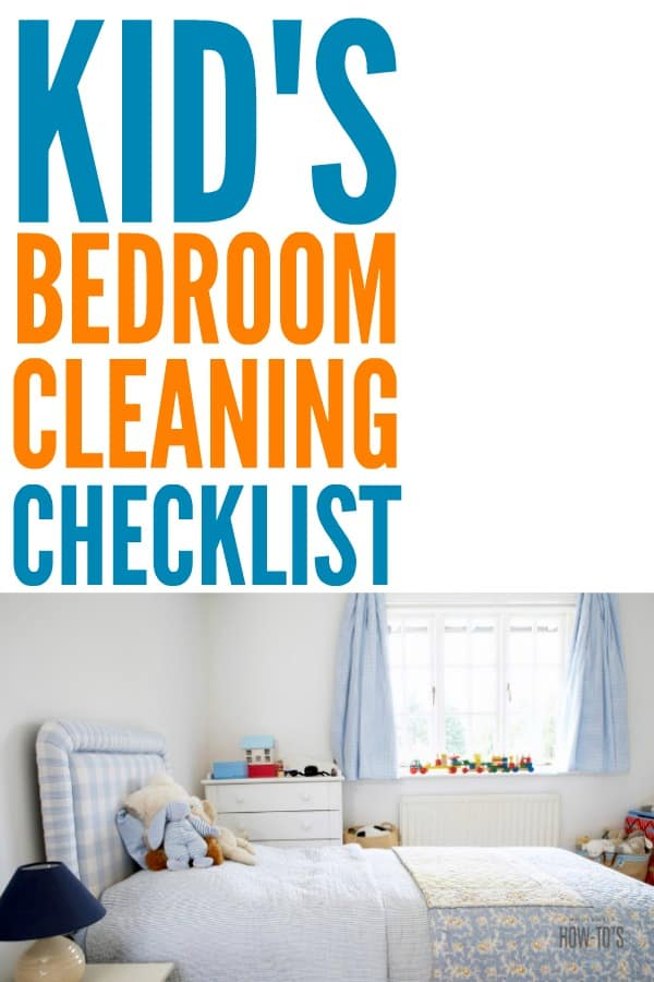 Cleaning Checklist for Kids' Bedrooms - After going over this together, my kids took over cleaning their own bedrooms. They just needed to know what steps were involved! #kidschores #cleaningchecklist #cleaning #bedroomcleaning #cleaningroutine #kidsbedroom #kidscanclean
