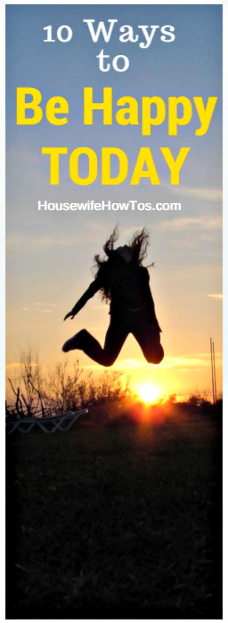 Pin 10 Ways to Be Happy Today