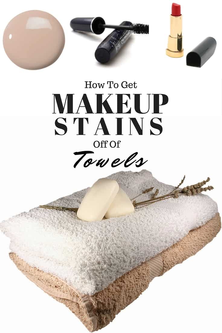 Tips That Work: Getting Makeup Stains Off Of Towels