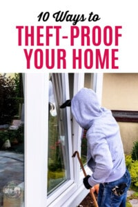 10 Ways to Theft-Proof Your Home