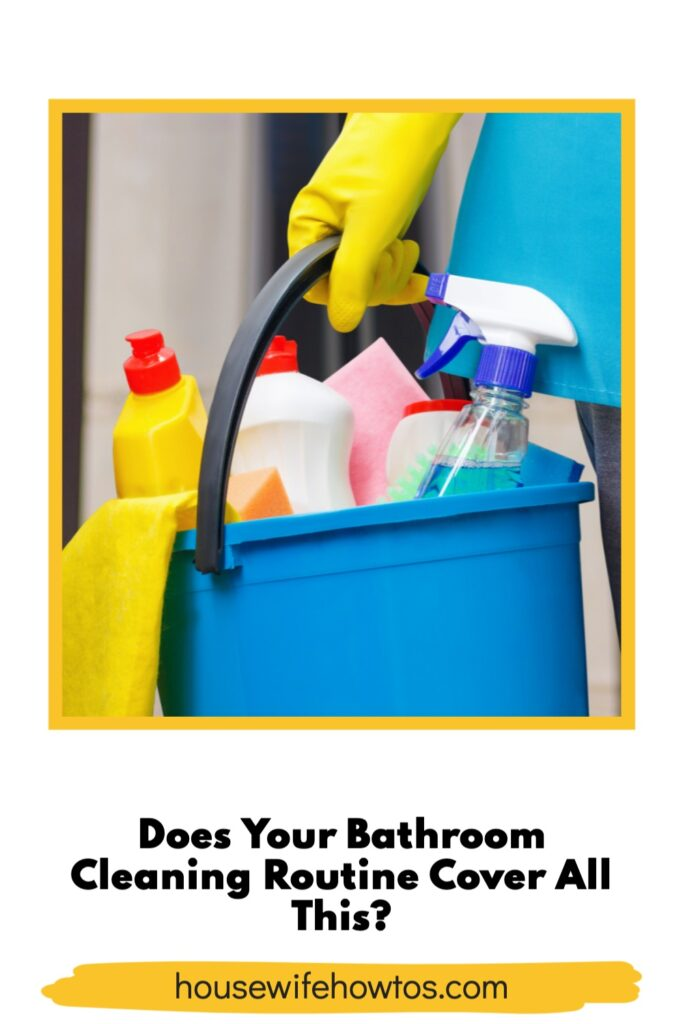 """Person carrying bucket of cleaning supplies with a text overlay that asks """"Does Your Bathroom cleaning Routine Cover All This?"""""""