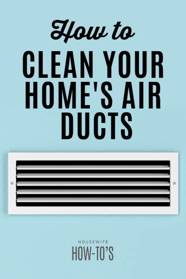 How to Clean Your Home's Air Ducts
