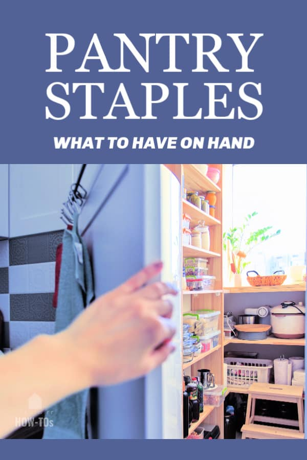 Pantry Staples List to Have on Hand