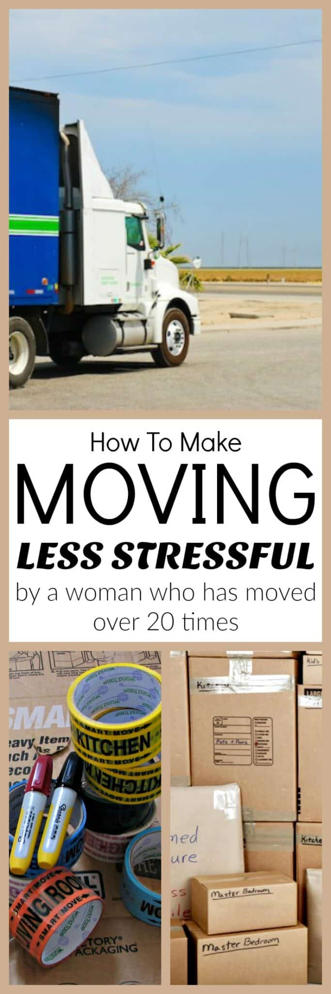 How To Make Moving Less Stressful - Great tips to an organized move from a woman who has moved over 20 times