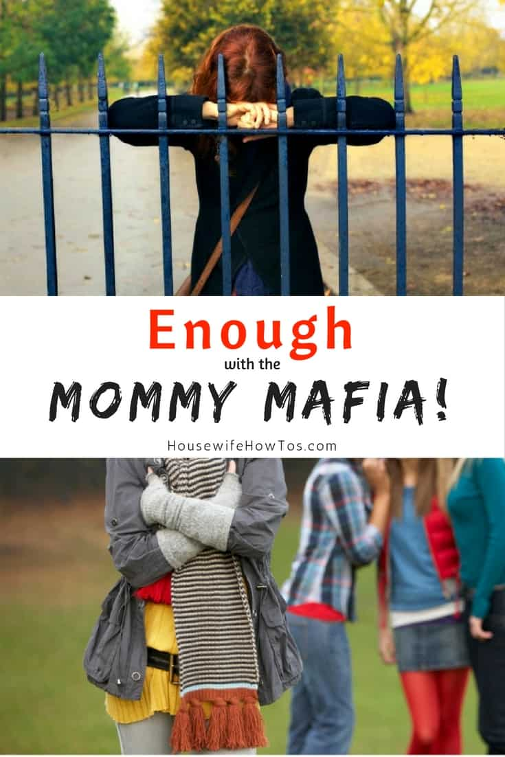 Enough with the Mommy Mafia - We are better parents when we build each other up