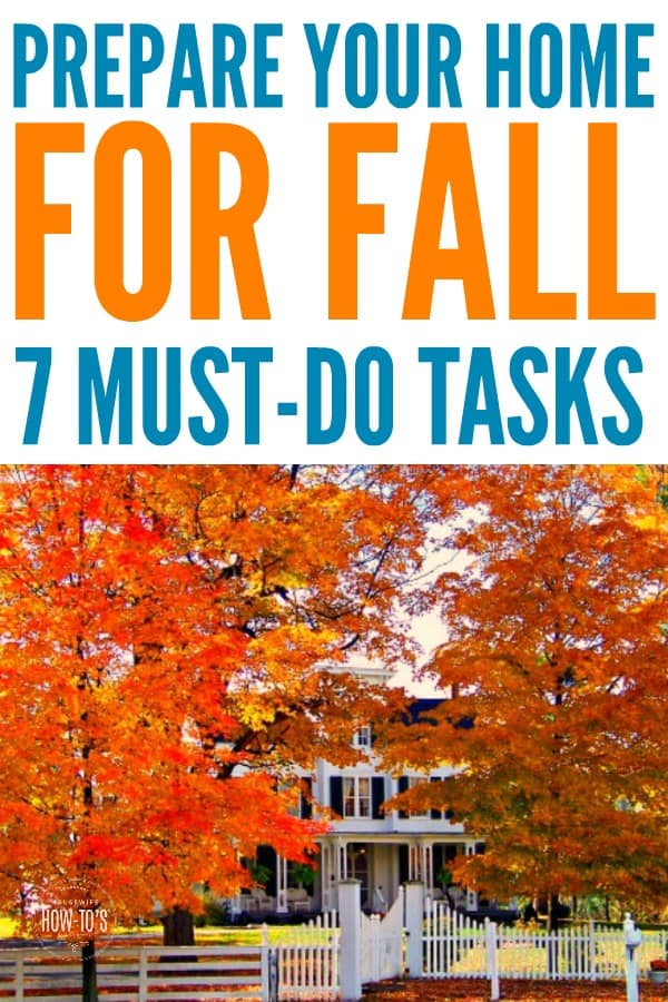 Prepare Your Home for Fall - Essential autumn home maintenance tasks #homemaintenance #householdtip #housewifehowtos #seasonalchores #housework