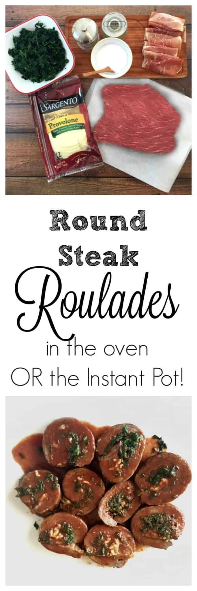 Round Steak Roulades Recipe for the oven or Instant Pot!