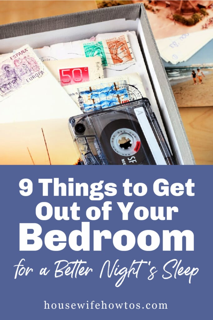 Things to Get Out of Your Bedroom for a Better Night's Sleep