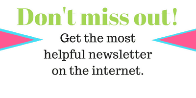 Don't miss out - get the most helpful newsletter on the internet!