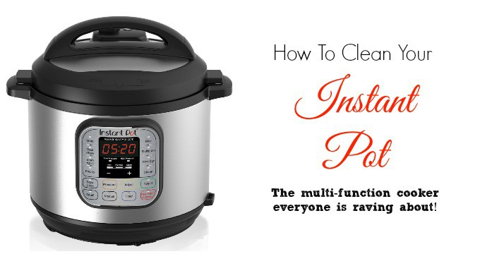 How To Clean Instant Pot Pressure Cooker - It only takes a few minutes!