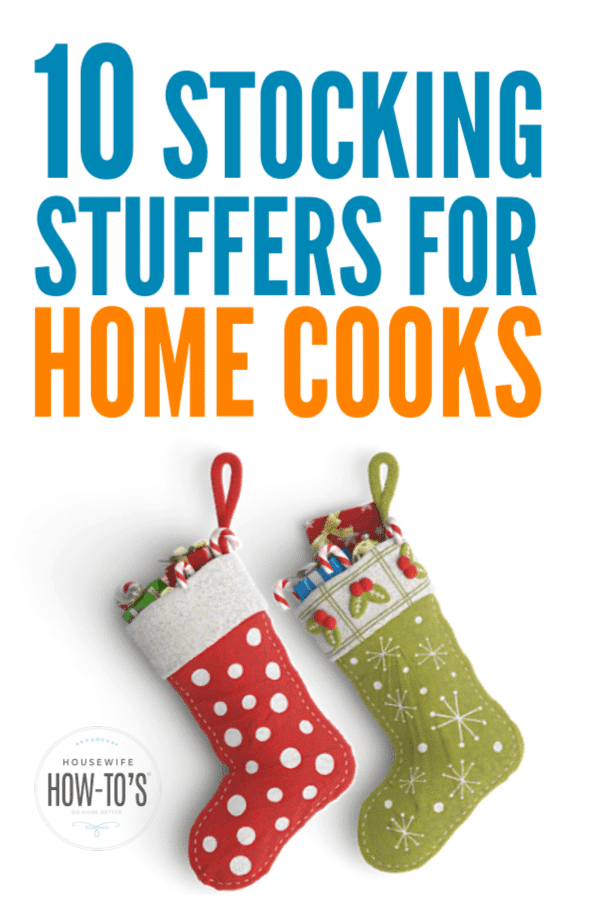 Stocking Stuffers for Home Cooks - Fun yet practical gifts they will love #christmas #gifts #christmasstockings #housewifehowtos #stockingstuffers