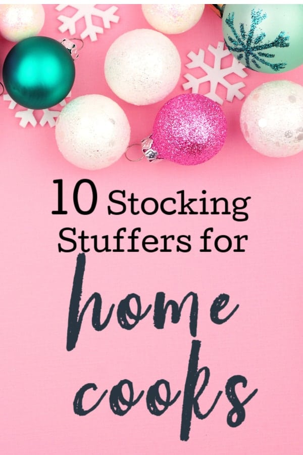 10 Stocking Stuffers for Home Cooks