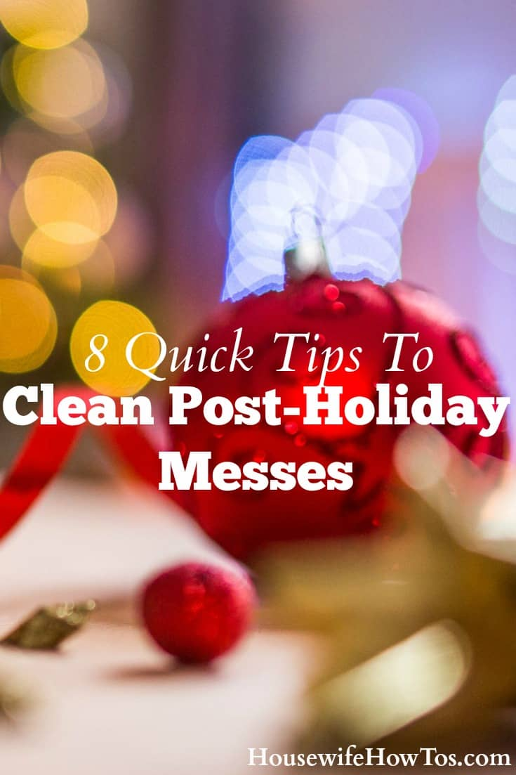 These tips to clean post-holiday messes get your home looking good again in time for the New Year