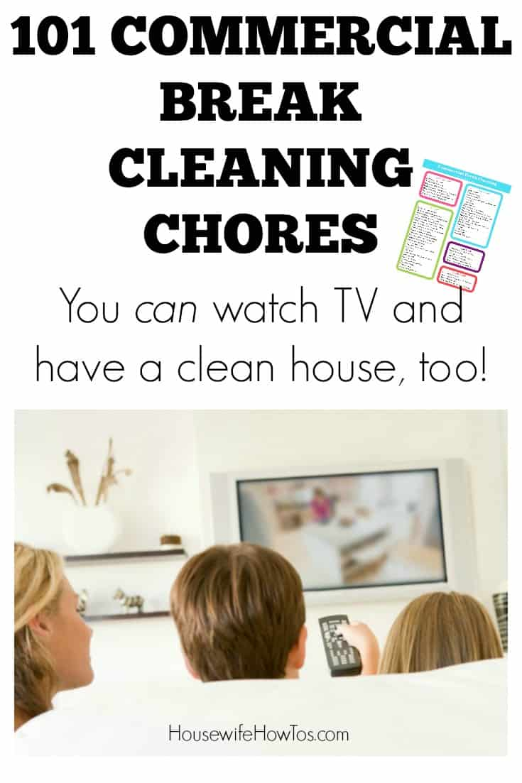 Printable checklist to turn commercial breaks into cleaning time. I'm amazed at how much I can get done with just this!
