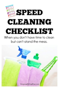 Speed Cleaning Checklist - Keeps the house looking nice even when I don't have time to clean! #cleaning #cleaningchecklist #cleaningroutine #howtoclean
