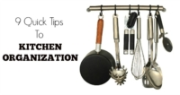 9 Quick Tips On Kitchen Organization