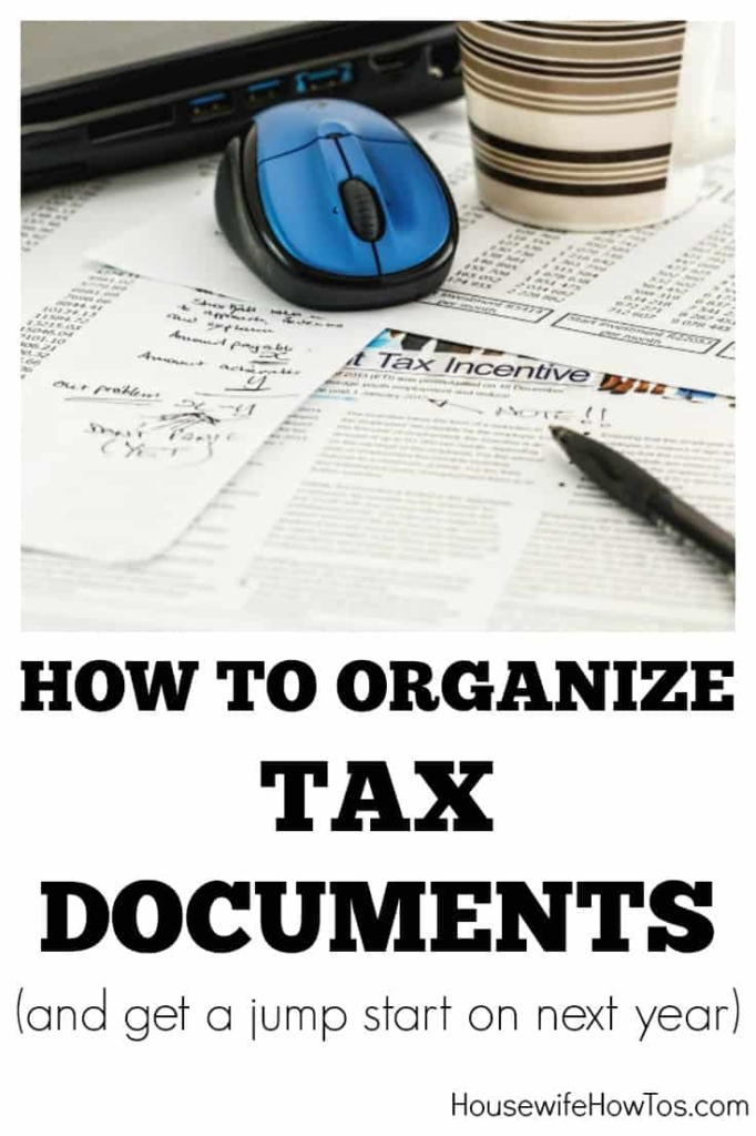 How To Get Organized For Tax Preparation - Love this list of papers to gather and how to keep paperwork organized for next year #cluttercontrol #paperorganization #organizingpapers #paperwork #homeoffice
