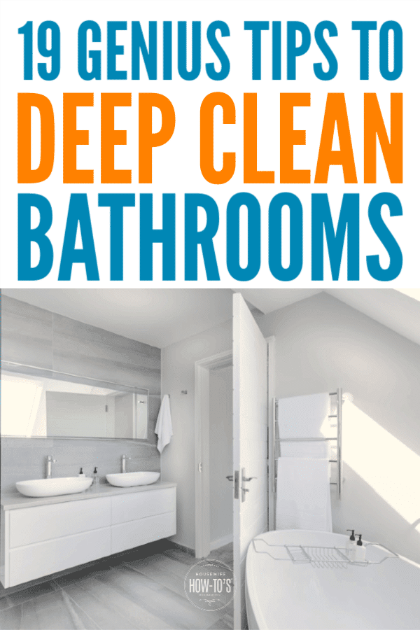 19 Genius Tips to Deep Clean a Bathroom #cleaning #bathroomcleaning #housewifehowtos