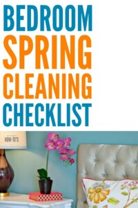 Bedroom Spring Cleaning Checklist - Leaves nothing untouched! Furniture, floor, curtains, even the mattress -- this checklist helps you clean it all. #springcleaning #deepcleaning #cleaning #cleaningchecklist #cleaningroutine