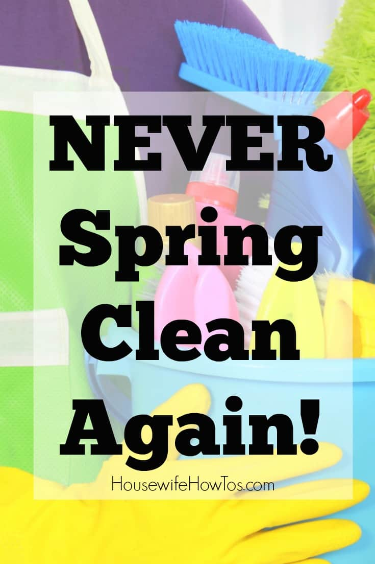 Never Spring Clean Again - This system is life-changing and so easy to follow yet keeps my home Spring Clean year round!