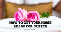How To Get Your Home Ready For Guests