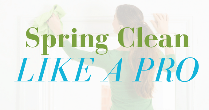 Spring Clean Like A Pro with these checklists