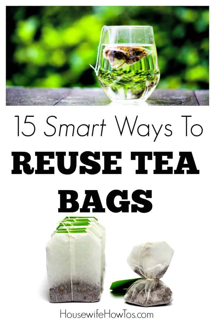 15 Smart Ways To Reuse Tea Bags - Don't toss that tea bag after brewing a cup! Even if you're fine with using the same bag for more than one cup of tea you can still get more uses out of it.