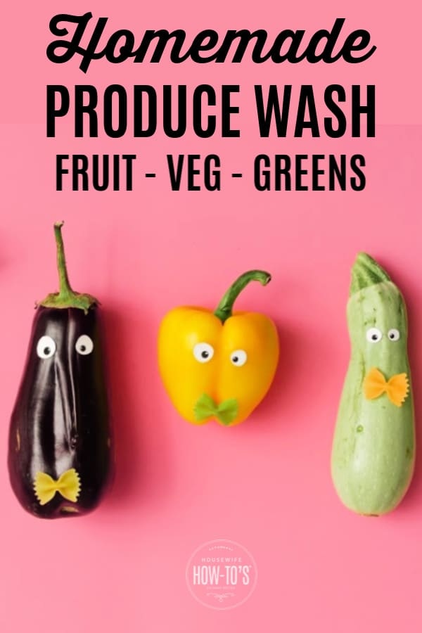 Homemade Produce Wash for Fruit, Vegetables and Leafy Greens