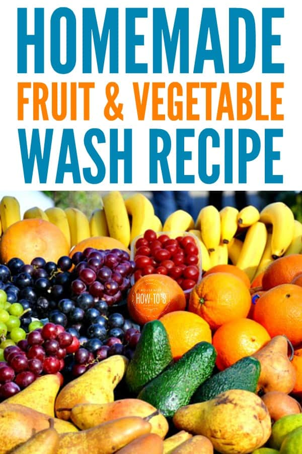 Homemade Fruit and Vegetable Wash - Clean produce quickly and safely #foodsafety #produce #housewifehowtos #householdtip