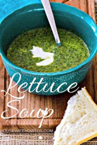 Lettuce Soup Recipe - This is a great way to use lettuce and enjoy your greens #lettuce #soup #vegetables #vegetarian #easyrecipe #healthy